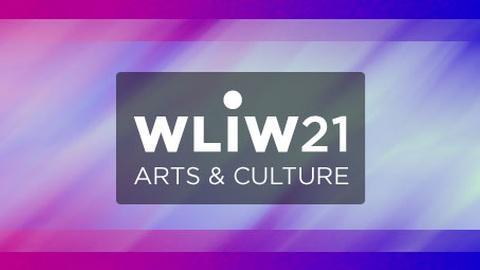 WLIW21 Arts & Culture