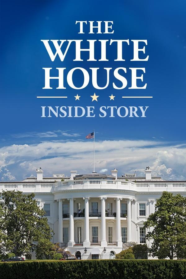 White House: Inside Story