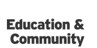 Education and Community