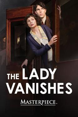 The Lady Vanishes – Masterpiece