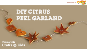 Crafts for Kids: Citrus Peel Garland