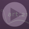 Exclusive Videos on Art21.org