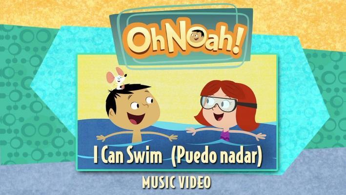 "Oh Noah! ""I Can Swim"" Music Video"