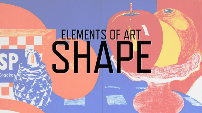Elements of Art: Shape