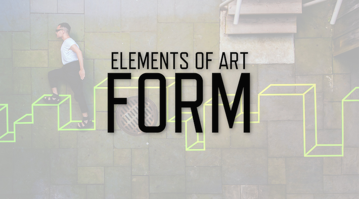 Elements of Art: Form