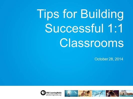 Tips for Building Successful 1:1 Classrooms