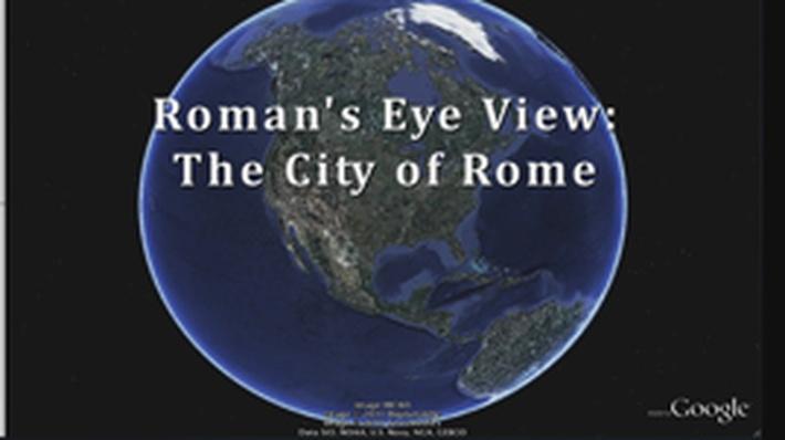 A Roman's-Eye View: The Capital