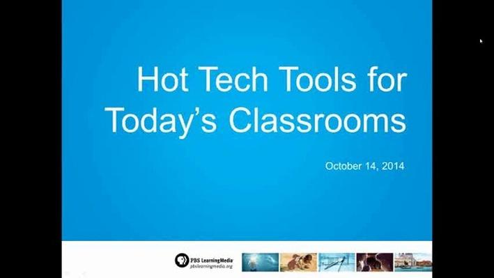 Hot Tech Tools for Today's Classrooms