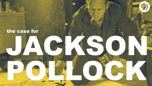 S4 Ep2: The Case for Jackson Pollock