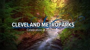 Cleveland Metroparks: Celebration of Discovery