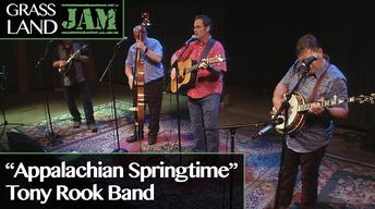 """Tony Rook Band """"Appalachian Springtime"""""""