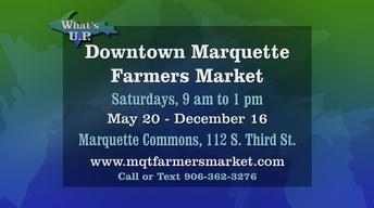 What's UP: Downtown Marquette Farmers Market