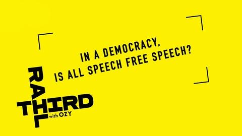 Third Rail with OZY -- We Asked, You Answered: Is All Speech Free Speech?