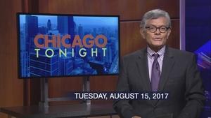 Aug. 15, 2017 - Full Show