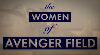 S30: The Women of Avenger Fields