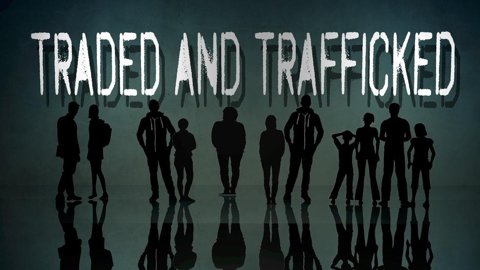 """""""Traded and Trafficked"""" image"""