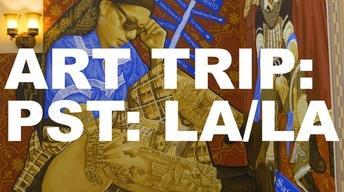 S4 Ep1: Art Trip: PST: LA/LA