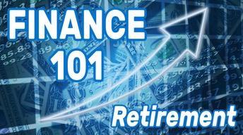 Finance 101: Retirement