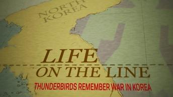 Life on the Line: Thunderbirds Remember War in Korea