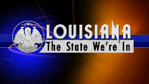 Louisiana: The State We're In - 01/26/18