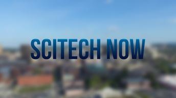 SciTech Now Season Premiere!