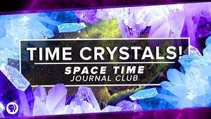 S2 Ep40: Time Crystals!
