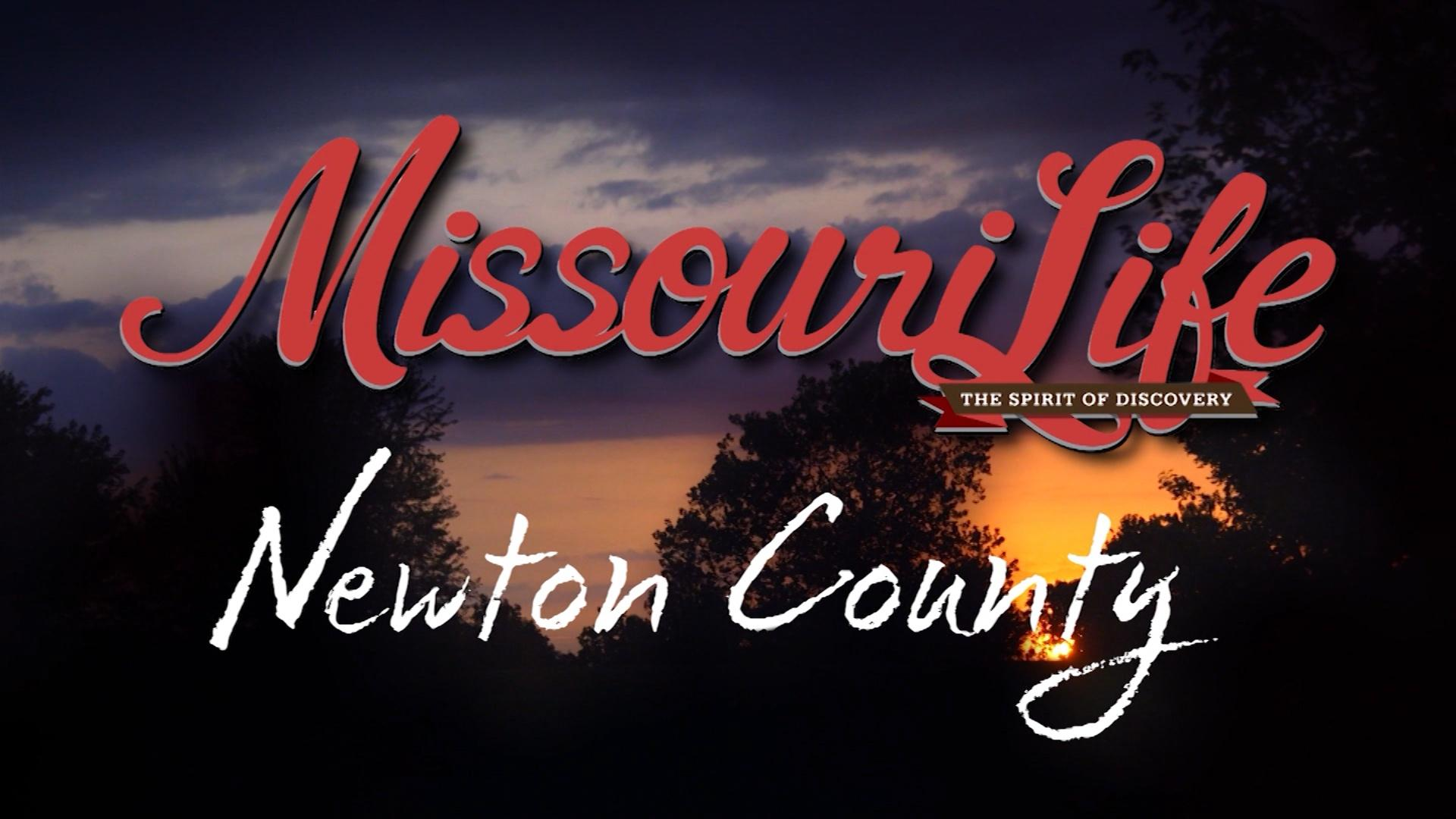 Missouri Life #303 Newton County