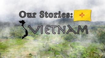 Our Stories: Vietnam Part 1