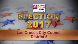 Elelction 2017: Las Cruces City Council District 5