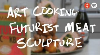 S3 Ep35: Art Cooking: Futurist Meat Sculpture