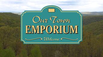 Our Town: Emporium June 2012