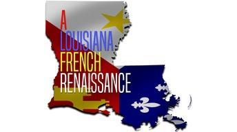 A Louisiana French Renaissance