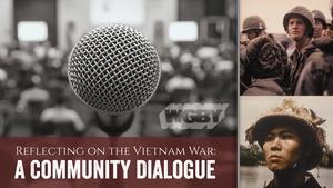 Reflecting on the Vietnam War: A Community Dialogue