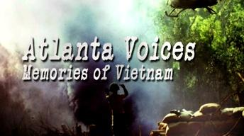 Atlanta Voices: Memories of Vietnam Preview
