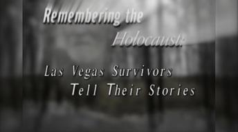 Remembering the Holocaust: Las Vegas Survivors Tell Their St
