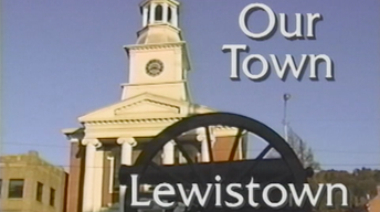 Our Town: Lewistown December 1998
