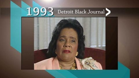 American Black Journal -- Detroit Black Journal Interview: Coretta Scott King