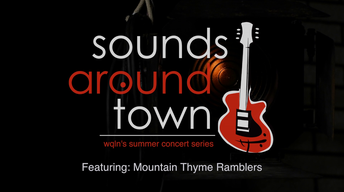 Sounds Around Town: Mountain Thyme Ramblers