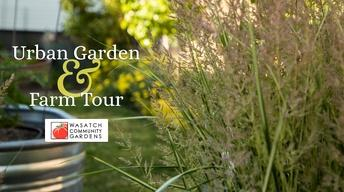Urban Garden & Farm Tour 2017