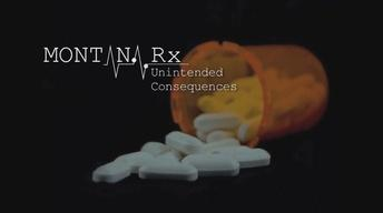Montana Rx: Unintended Consequences