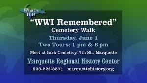 What's UP: WWI Cemetery Walk