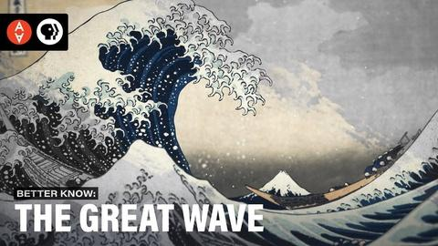 The Art Assignment -- S3 Ep37: Better Know the Great Wave