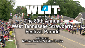 The 80th Annual West Tennessee Strawberry Festival Parade