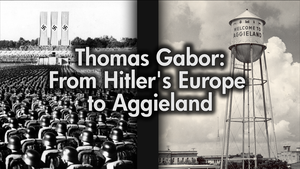 Thomas Gabor: From Hitler's Europe to Aggieland