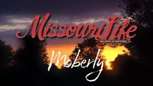 Missouri Life #302 Moberly
