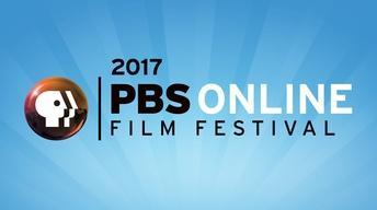S2017: 2017 PBS Online Film Festival Winners