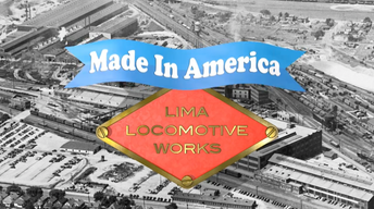 Made In America: Lima Locomotive Works