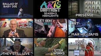 Arts District Season 5 Highlights
