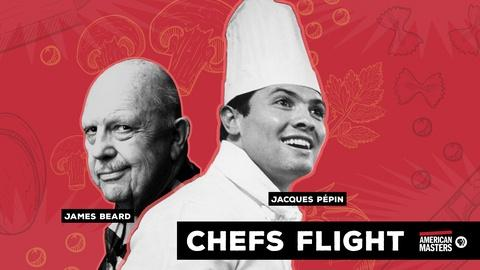American Masters -- S31: Chefs Flight