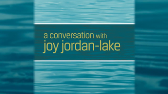 A Conversation with Joy Jordan-Lake